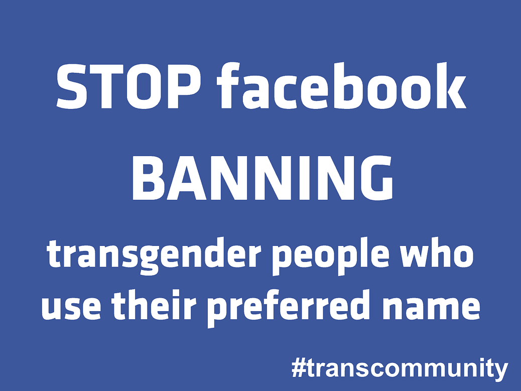 Stop Facebook Banning transgender people who use their preferred name