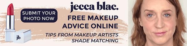 Jecca Blac Makeup Advice
