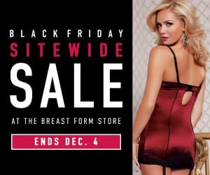 Breast Form Store Black Friday Special